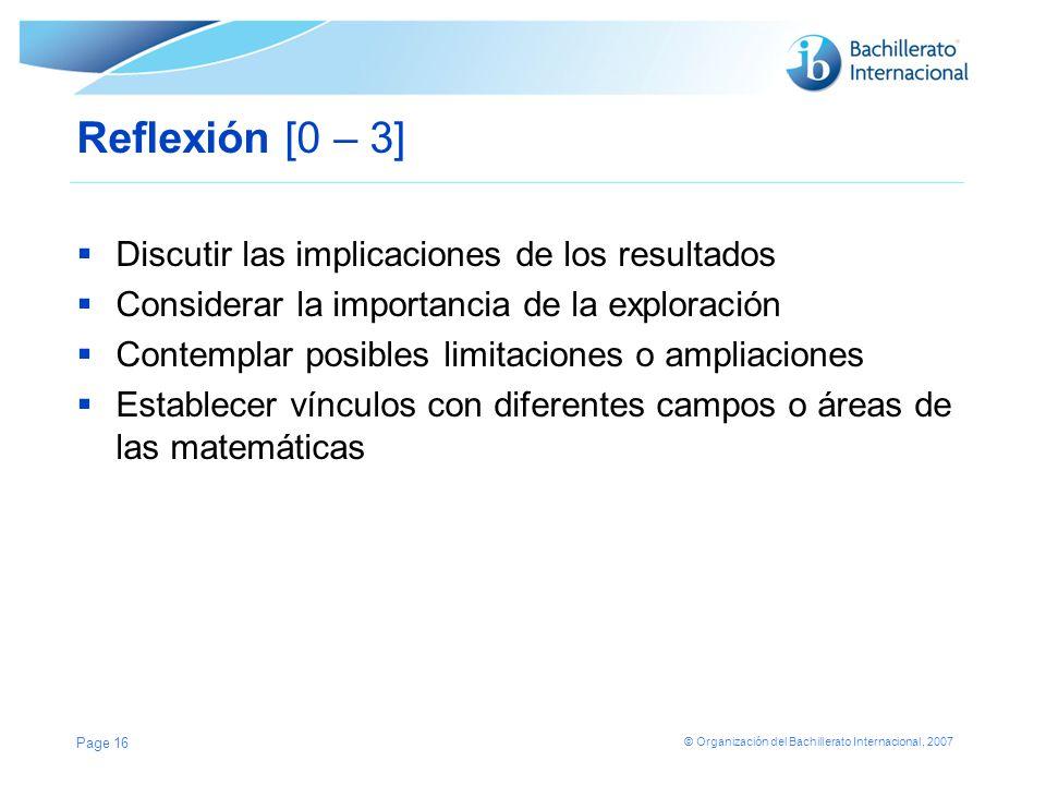 Reflexión [0 – 3] Discutir las implicaciones de los resultados